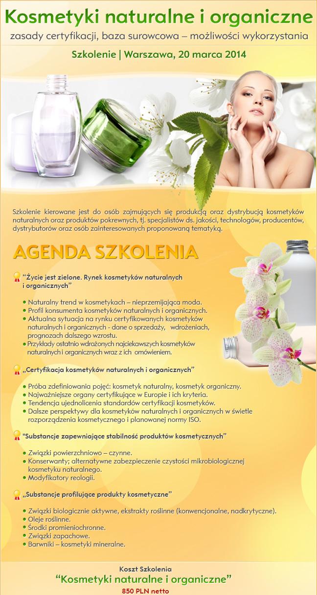 Kosmetyki naturalne i organiczne. Zasady certyfikacji, baza surowcowa – możliwości wykorzystania. Szkolenie | Warszawa, 20 marca 2014